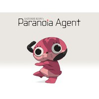 Paranoia Agent